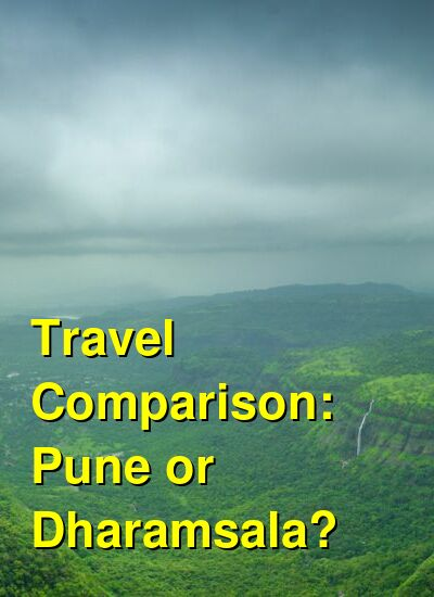 Pune vs. Dharamsala Travel Comparison
