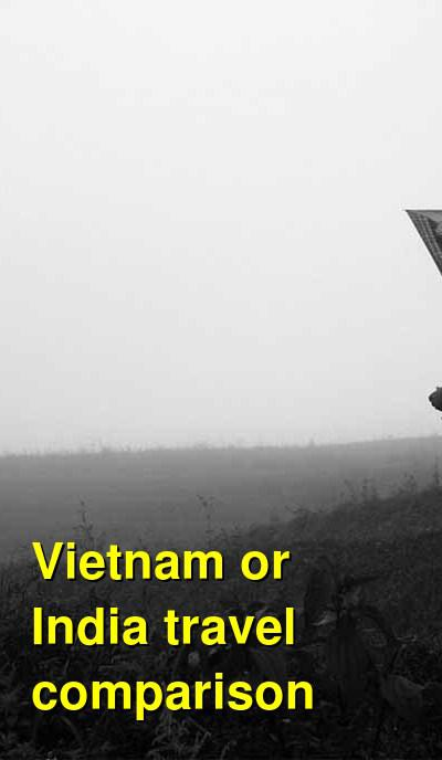 Should I go to Vietnam or India? Comparing travel costs