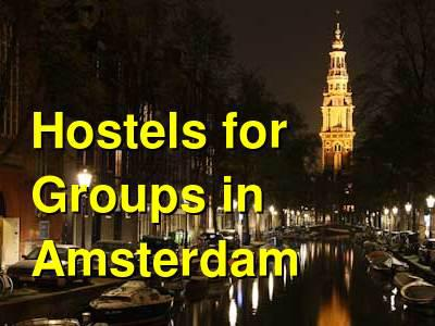 Hostels for Groups in Amsterdam | Budget Your Trip