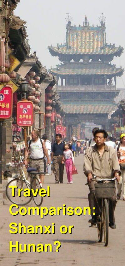 Shanxi vs. Hunan Travel Comparison