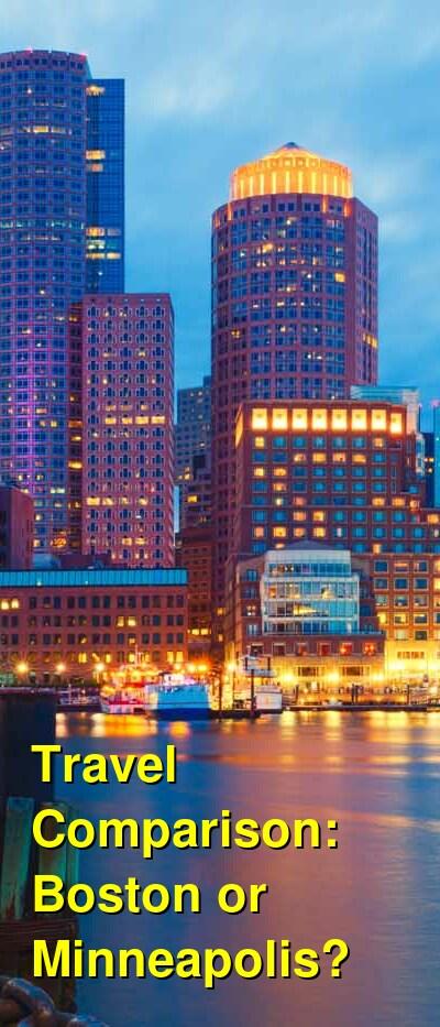 Boston vs. Minneapolis Travel Comparison