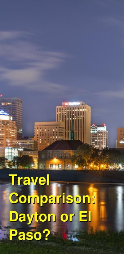 Dayton vs. El Paso Travel Comparison