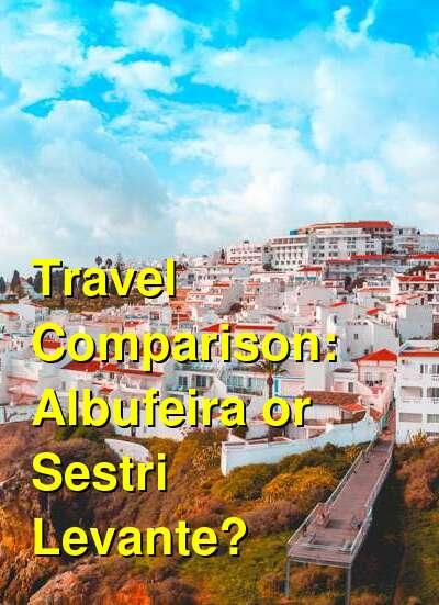 Albufeira vs. Sestri Levante Travel Comparison
