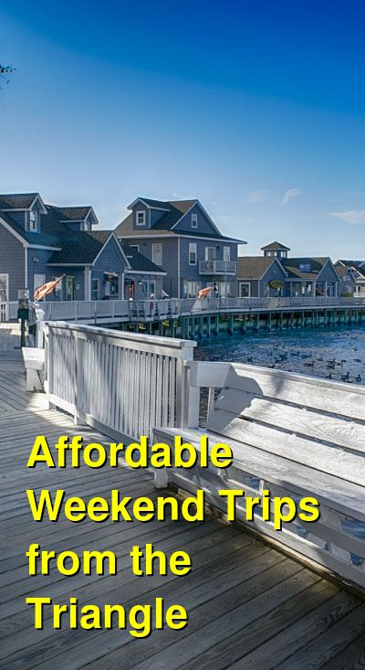 Affordable Weekend Trips from the Triangle (Raleigh, Durham, Chapel Hill) | Budget Your Trip
