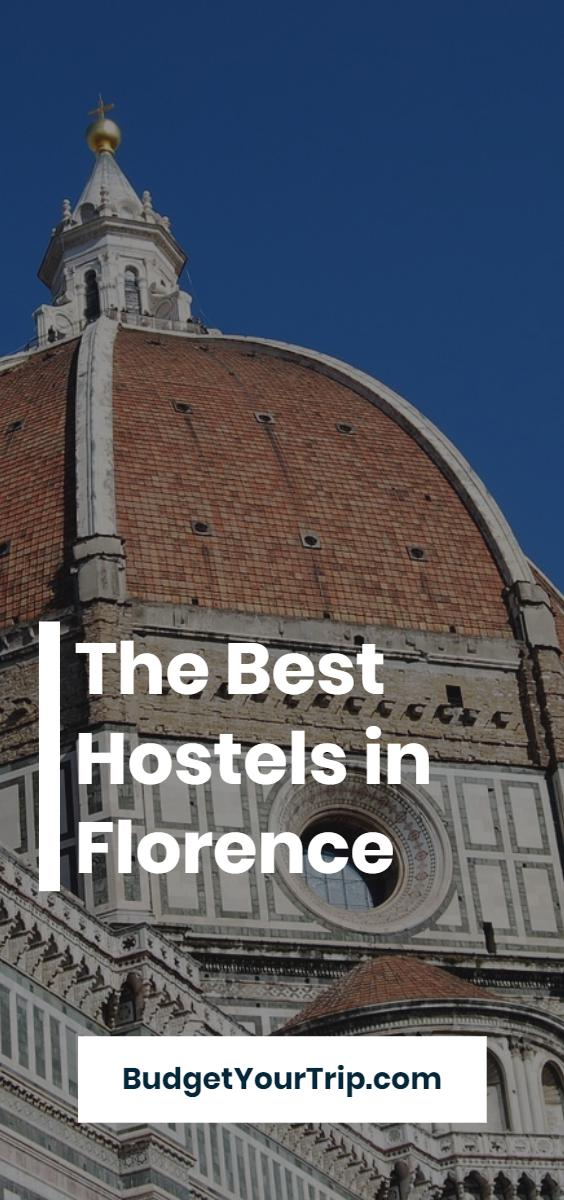 Best Hostels in Florence for Solo Travellers, Couples, & Groups | Budget Your Trip