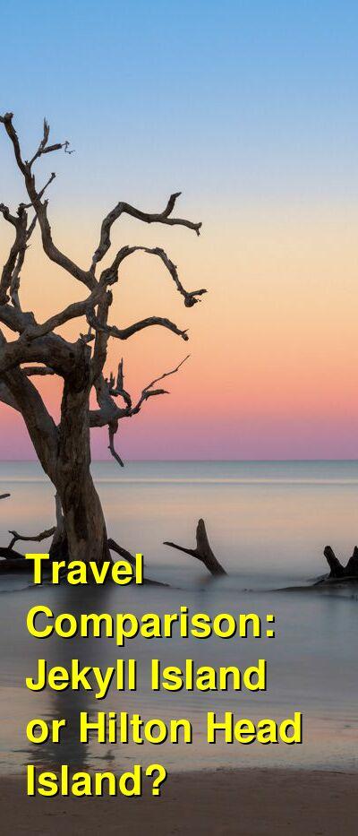 Jekyll Island vs. Hilton Head Island Travel Comparison