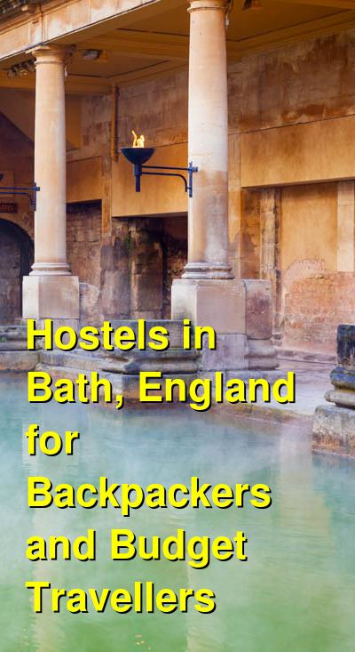 Hostels in Bath, England for Backpackers and Budget Travellers | Budget Your Trip