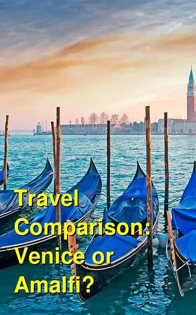 Venice vs. Amalfi Travel Comparison