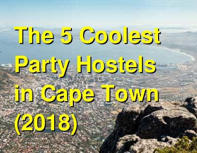 The 5 Coolest Party Hostels in Cape Town (2019) | Budget Your Trip