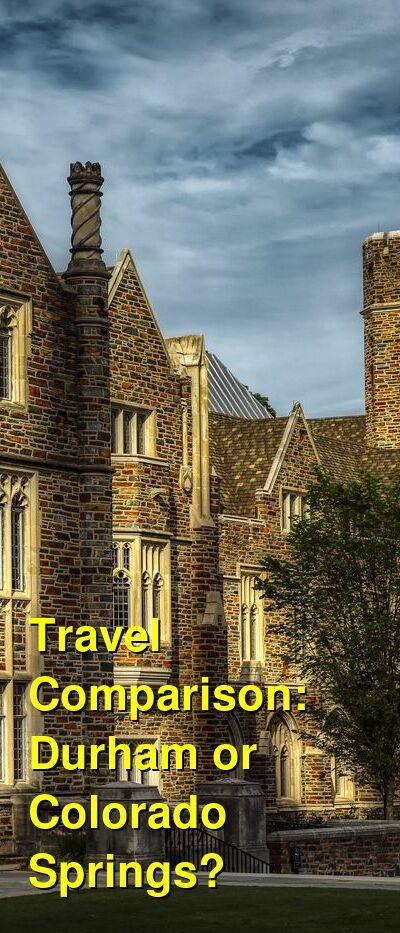 Durham vs. Colorado Springs Travel Comparison