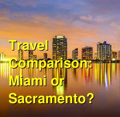 Miami vs. Sacramento Travel Comparison
