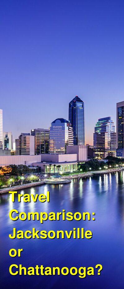 Jacksonville vs. Chattanooga Travel Comparison