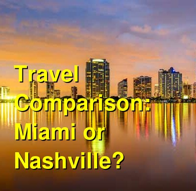 Miami vs. Nashville Travel Comparison