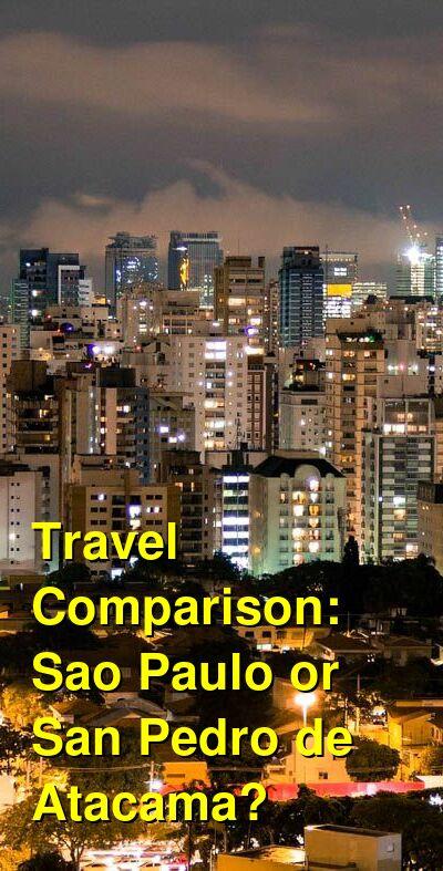 Sao Paulo vs. San Pedro de Atacama Travel Comparison