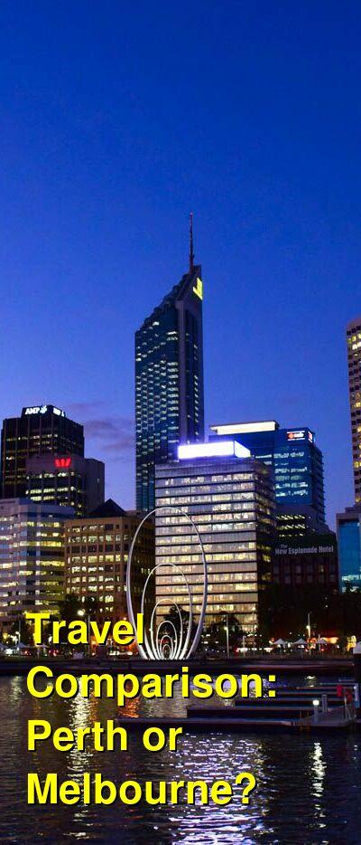 Perth vs. Melbourne Travel Comparison