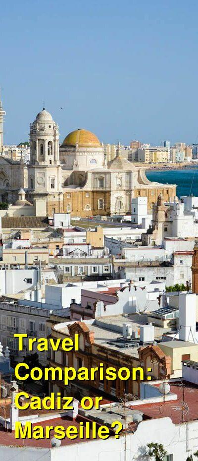 Cadiz vs. Marseille Travel Comparison