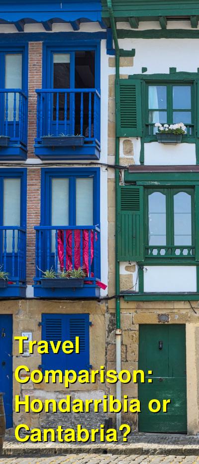 Hondarribia vs. Cantabria Travel Comparison