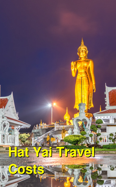Hat Yai Travel Cost - Average Price of a Vacation to Hat Yai: Food & Meal Budget, Daily & Weekly Expenses | BudgetYourTrip.com