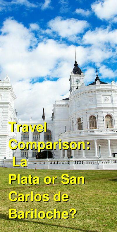La Plata vs. San Carlos de Bariloche Travel Comparison