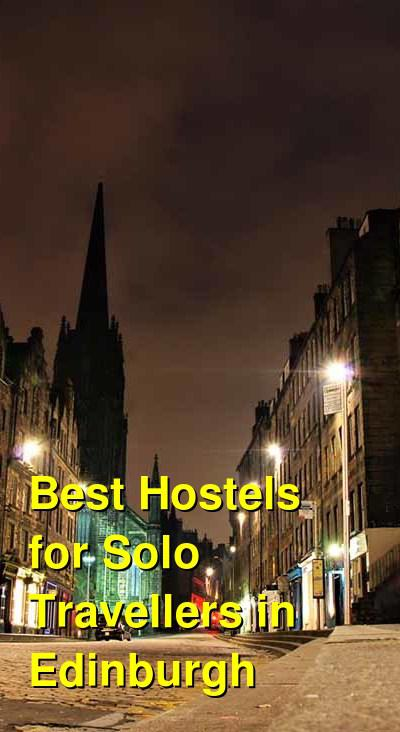Best Hostels for Solo Travellers in Edinburgh | Budget Your Trip