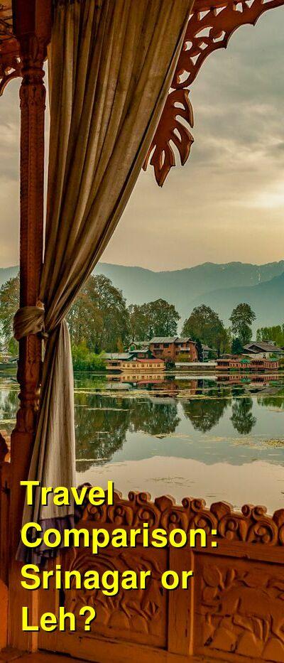 Srinagar vs. Leh Travel Comparison