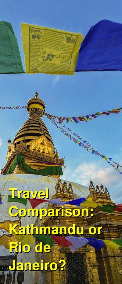 Kathmandu vs. Rio de Janeiro Travel Comparison