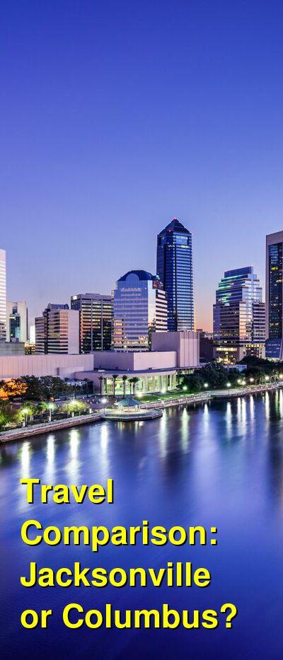 Jacksonville vs. Columbus Travel Comparison
