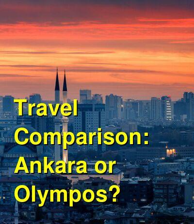 Ankara vs. Olympos Travel Comparison