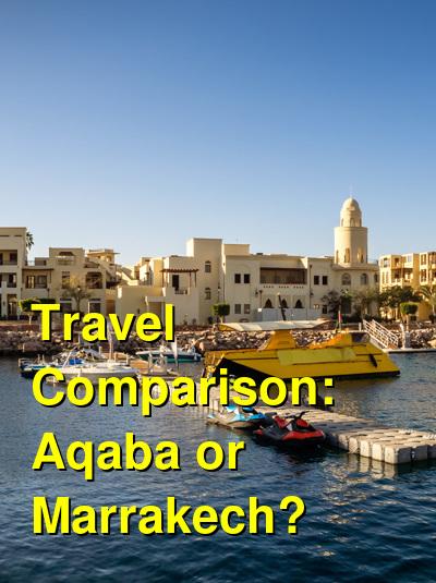 Aqaba vs. Marrakech Travel Comparison