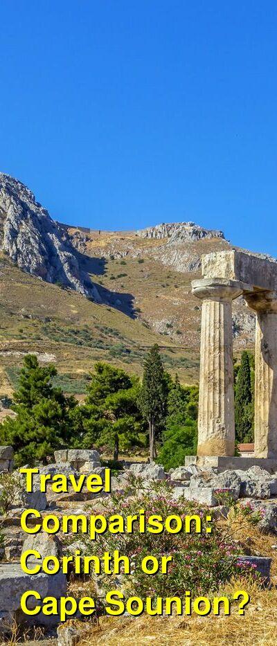 Corinth vs. Cape Sounion Travel Comparison