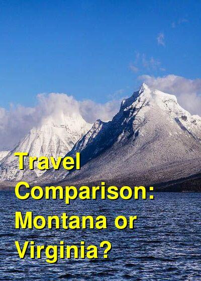 Montana vs. Virginia Travel Comparison