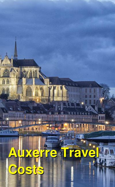 Auxerre Travel Costs & Prices - Old Town, Churches, Restaurants  | BudgetYourTrip.com