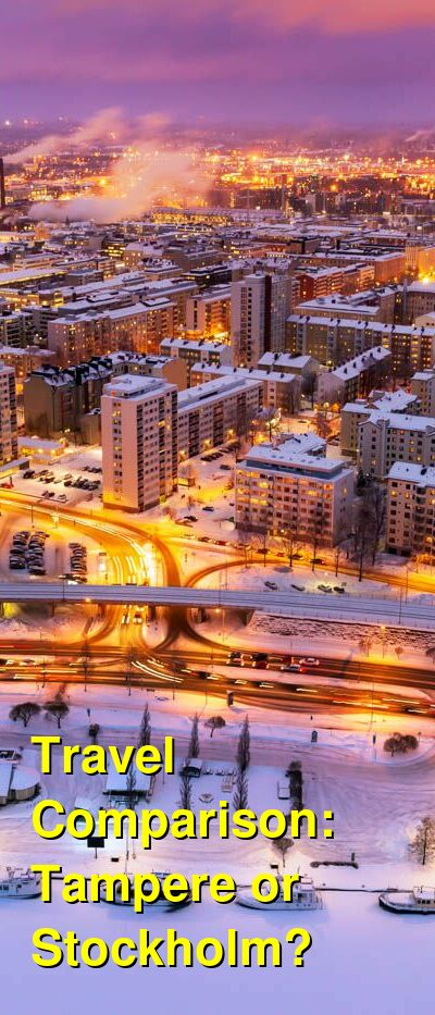 Tampere vs. Stockholm Travel Comparison