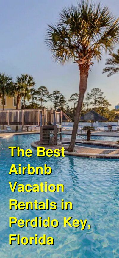 The Best Airbnb Vacation Rentals in Perdido Key, Florida | Budget Your Trip