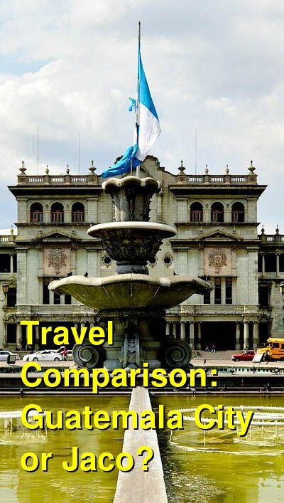 Guatemala City vs. Jaco Travel Comparison