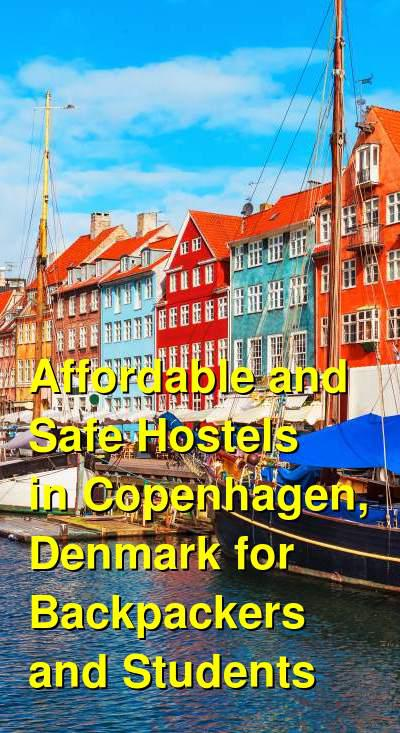 Affordable and Safe Hostels in Copenhagen, Denmark for Backpackers and Students | Budget Your Trip