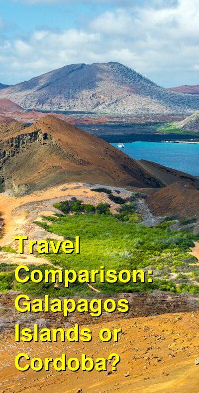 Galapagos Islands vs. Cordoba Travel Comparison