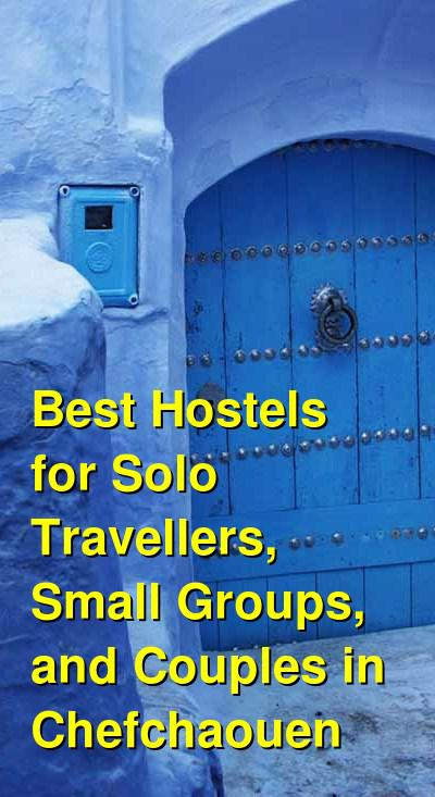 Best Hostels for Solo Travellers, Small Groups, and Couples in Chefchaouen | Budget Your Trip