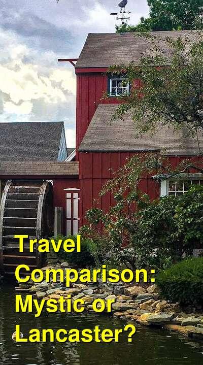 Mystic vs. Lancaster Travel Comparison