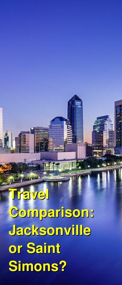 Jacksonville vs. Saint Simons Travel Comparison