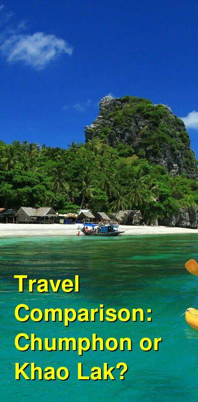 Chumphon vs. Khao Lak Travel Comparison