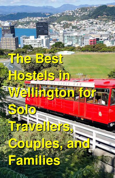 The Best Hostels in Wellington for Solo Travellers, Couples, and Families | Budget Your Trip