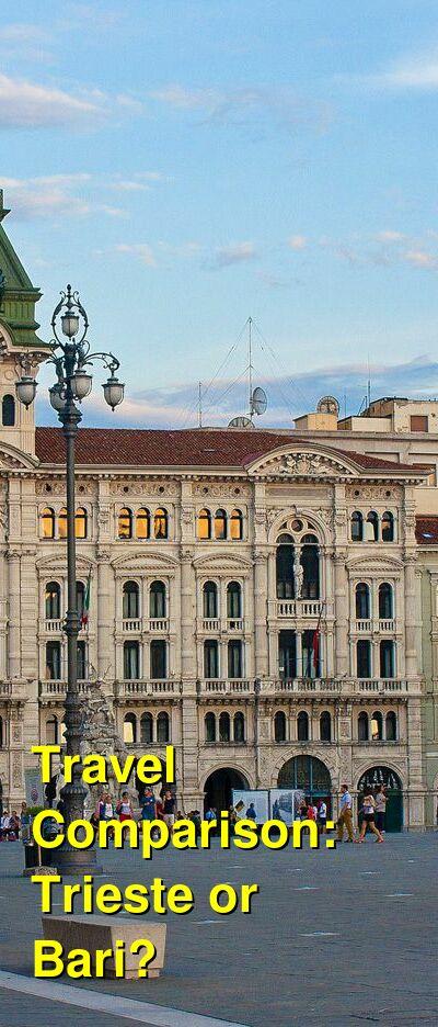 Trieste vs. Bari Travel Comparison