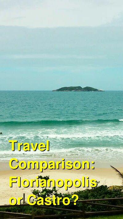Florianopolis vs. Castro Travel Comparison