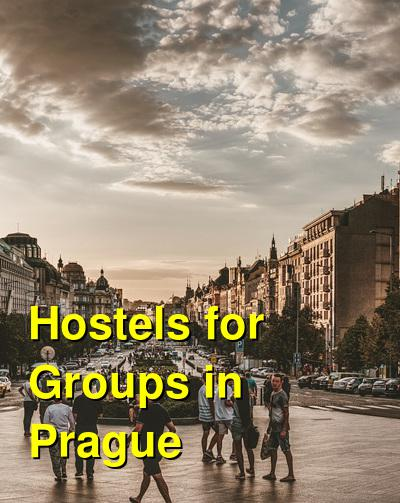 Hostels for Groups in Prague | Budget Your Trip