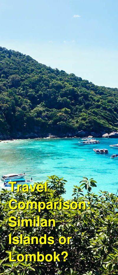 Similan Islands vs. Lombok Travel Comparison