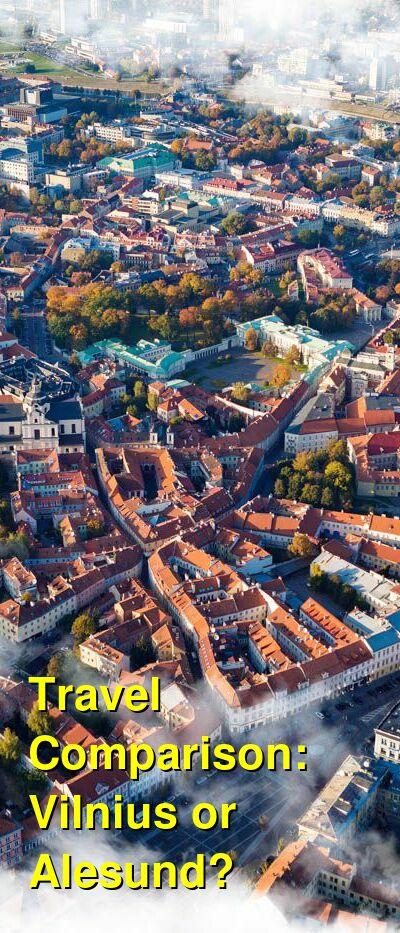 Vilnius vs. Alesund Travel Comparison