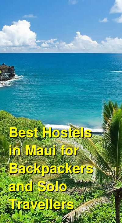 Best Hostels in Maui for Backpackers and Solo Travellers | Budget Your Trip