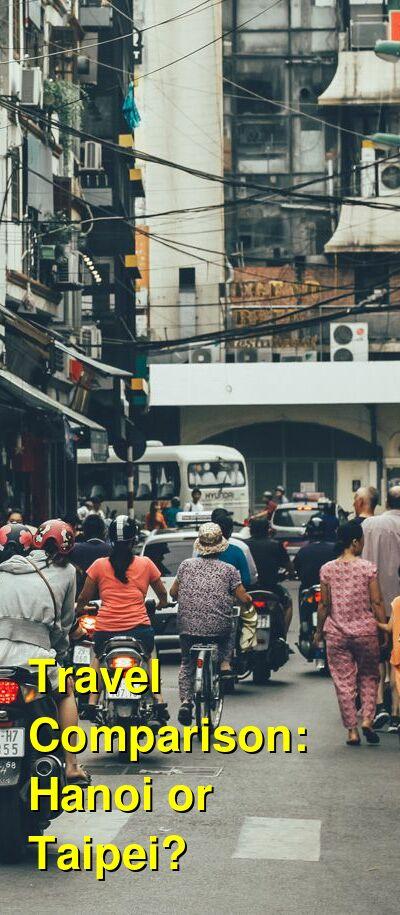 Hanoi vs. Taipei Travel Comparison