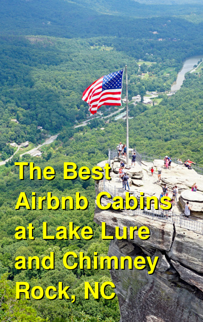 The Best Airbnb Cabins & Lake Houses at Lake Lure and Chimney Rock, NC | Budget Your Trip